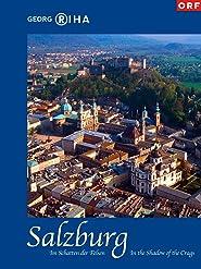 Salzburg - Im Schatten der Felsen