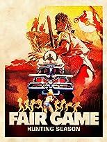 Fair Game - Hunting Season