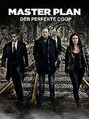 Master Plan - Der perfekte Coup