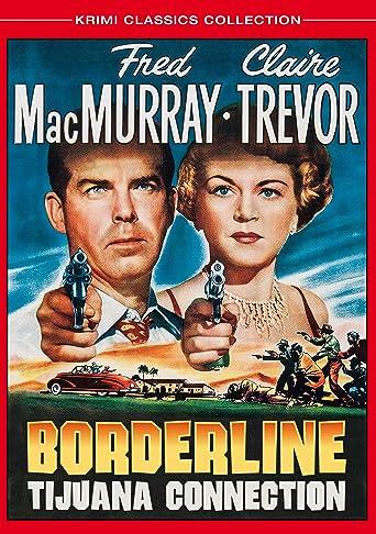 Borderline - Tijuana Connection