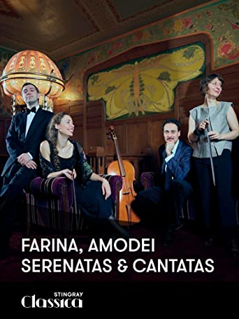 Farina, Amodei - Serenaden und Kantaten
