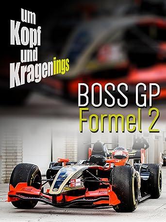 Um Kopf und Kragenings: BOSS GP Formel 2