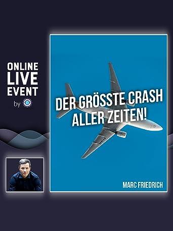 Der größte Crash Aller Zeiten - Marc Friedrich