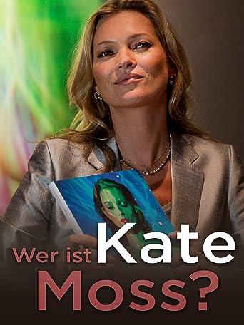 Wer ist Kate Moss?