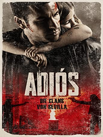 Adios - Die Clans von Sevilla