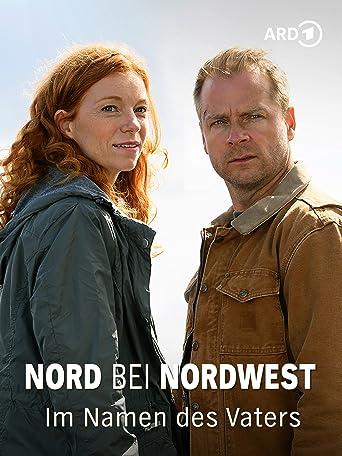 Nord bei Nordwest - Im Namen des Vaters