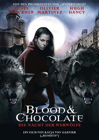 Blood & Chocolate - Die Nacht der Werwölfe