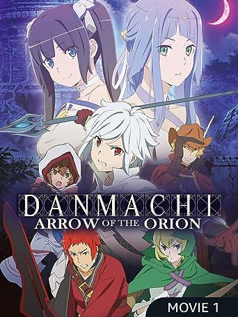 DanMachi: Arrow of the Orion