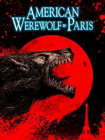 American Werewolf in Paris