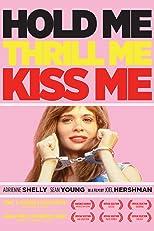 Hold Me, Thrill Me, Kiss Me [OV]