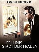 Fellinis Stadt der Frauen