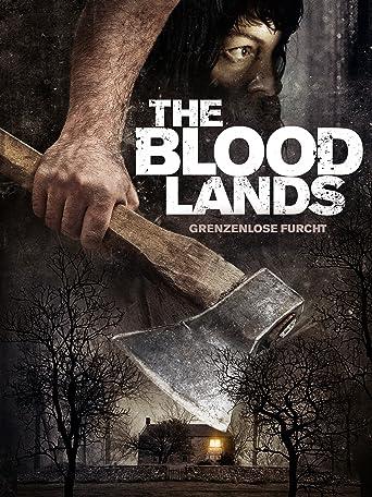 The Blood Lands - Grenzenlose Furcht