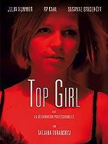 Top Girl oder La Déformation Professionelle