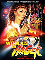 Woman In Anger - Lady Streetfighter