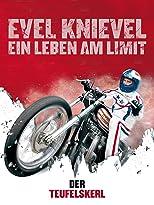 Evel Knievel: Der Teufelskerl