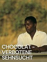 Chocolat - Verbotene Sehnsucht