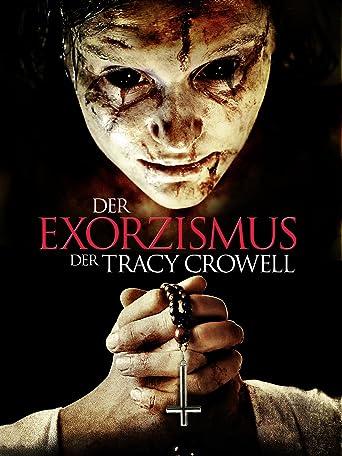 Der Exorzismus der Tracy Crowell