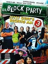 Da Block Party 3 - Jetzt geht's richtig ab!