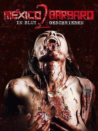 Mexico Barbaro 2 - In Blut geschrieben