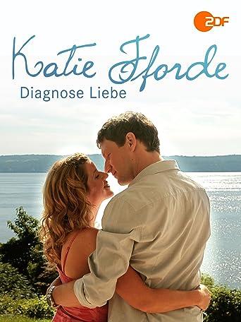 Katie Fforde: Diagnose Liebe