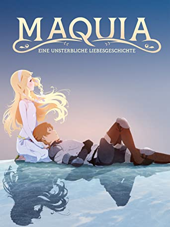Maquia: Eine unsterbliche Liebesgeschichte