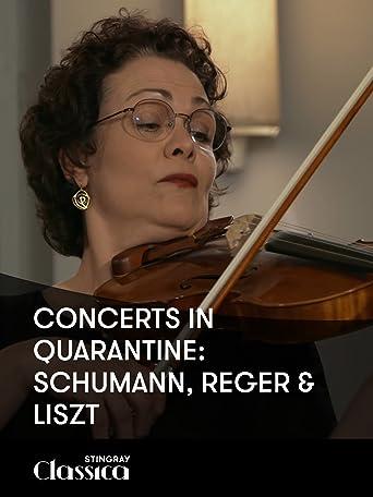 Konzerte in Quarantäne: Schumann, Reger und Liszt