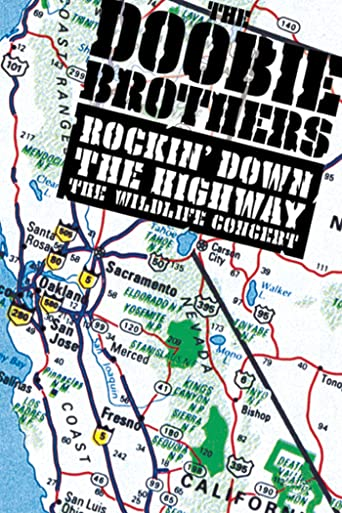 The Doobie Brothers: Rockin' Down the Highway: The Wildlife Concert