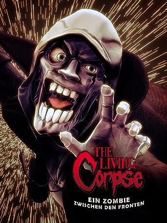 The Living Corpse: Ein Zombie zwischen den Fronten