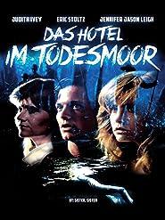 Das Hotel im Todesmoor