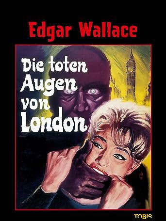 Edgar Wallace: Die toten Augen von London