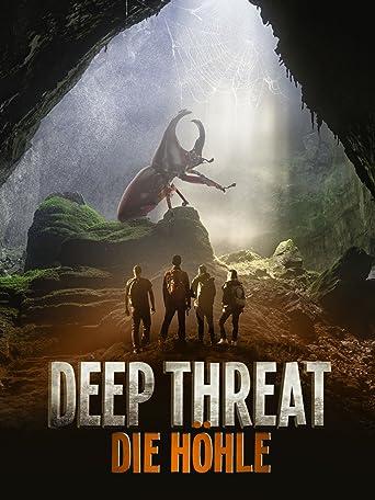 Deep Threat - Die Höhle