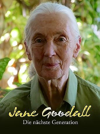 Jane Goodall - Die nächste Generation