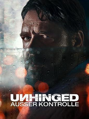 Unhinged - Außer Kontrolle