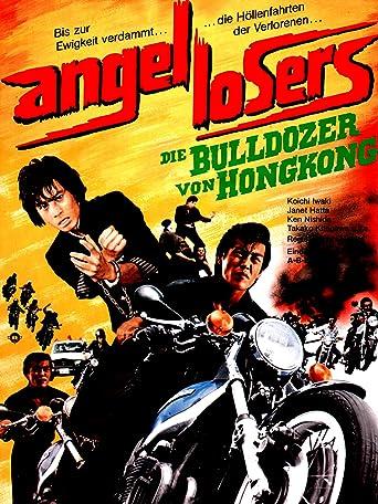 Angel Losers - Die Bulldozer von Hongkong