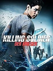 Killing Soldier: Der Krieger