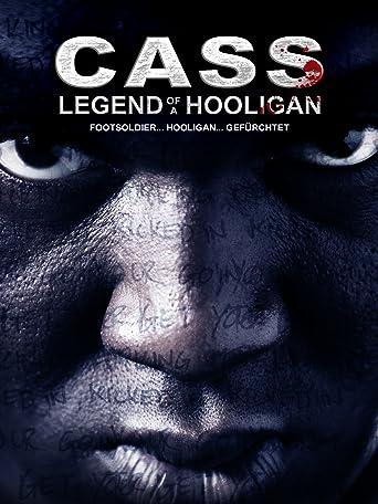 Cass: Legend of a Hooligan