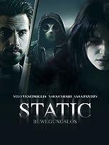 Static - Bewegungslos