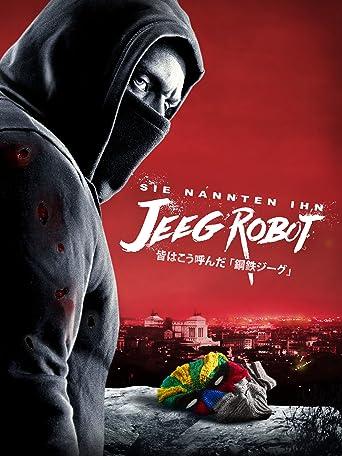 Sie nannten ihn Jeeg Robot