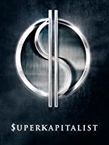 The Supercapitalist