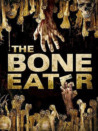 The Bone Eater