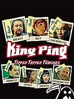 King Ping - Tippen, Tappen, Tödchen