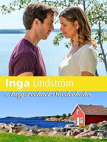 Inga Lindström: Ausgerechnet Söderholm