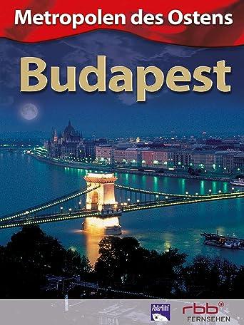 Metropolen des Ostens - Budapest