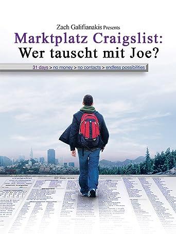 Marktplatz Craigslist: Wer tauscht mit Joe? (Craigslist Joe) [OV/OmU]