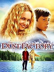 The Dust Factory - Die Staubfabrik