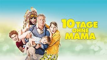 Zehn Tage ohne Mama