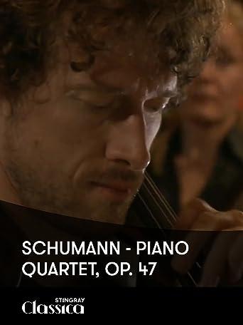 Schumann - Klavierquartett, Op. 47