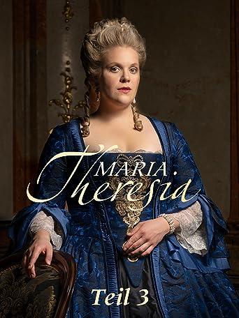 Maria Theresia - Teil 3