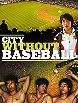 City without Baseball