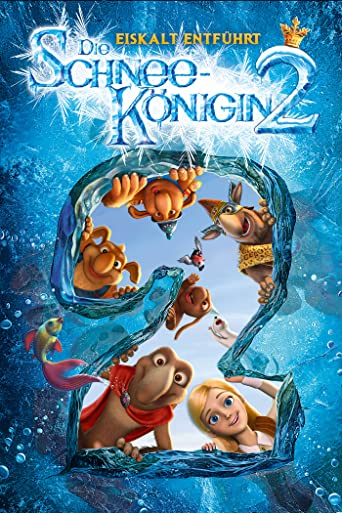 Die Schneekönigin 2: Eiskalt entführt